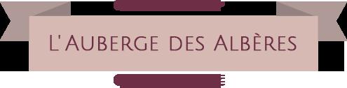 L'AUBERGE DES ALBÈRES